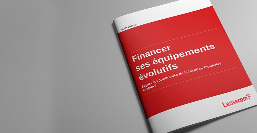 Visuel - Guide pratique - Financer ses équipements évolutifs